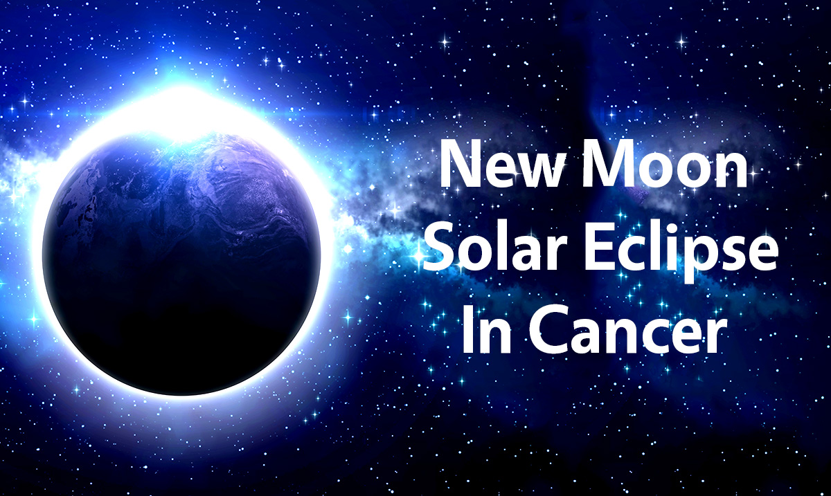 New Moon Solar Eclipse In Cancer Bringing Intense Energy Shift For All